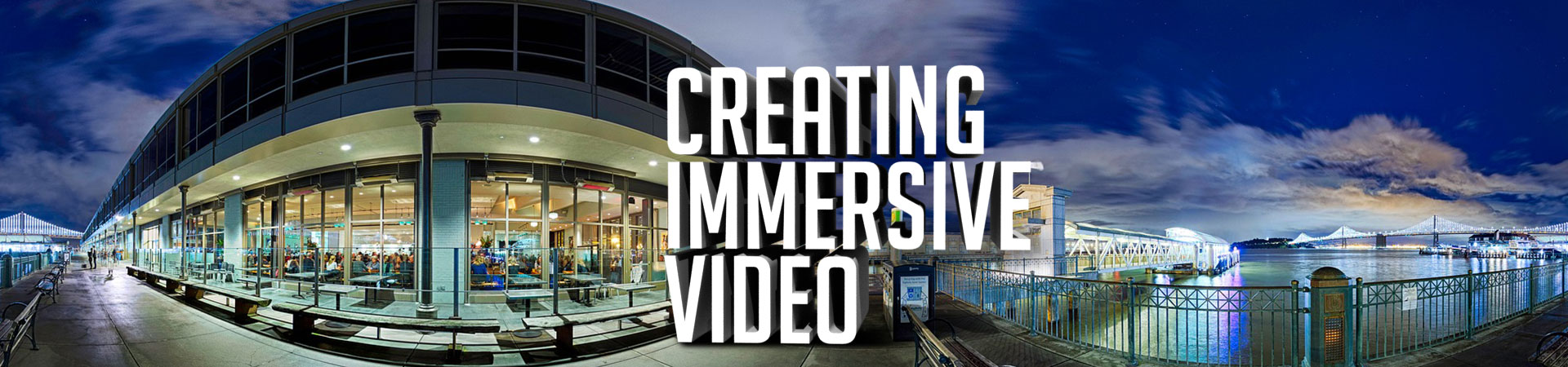 Creating and editing immersive 360 video